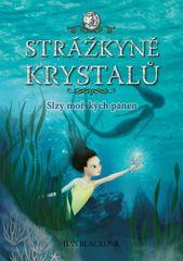 Blacková Jess: Strážkyně krystalů - Slzy mořských panen