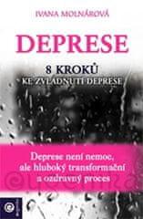 Molnárová Ivana: Deprese - 8 kroků ke zvládnutí deprese