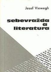 Vieweg Josef: Sebevražda a literatura