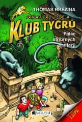 Brezina Thomas: Klub Tygrů 10 – Palác stříbrných panterů