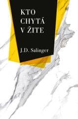Salinger Jerome David: Kto chytá v žite