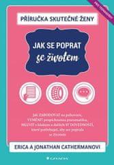 Catherman Erica, Catherman Jonathan,: Příručka skutečné ženy - Jak se poprat se životem