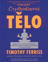 Ferriss Timothy: Čtyřhodinové tělo