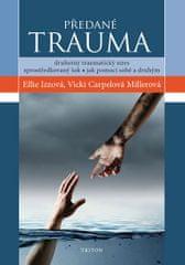 Izzová Ellie, Carpelová Millerová Vicki,: Předané trauma