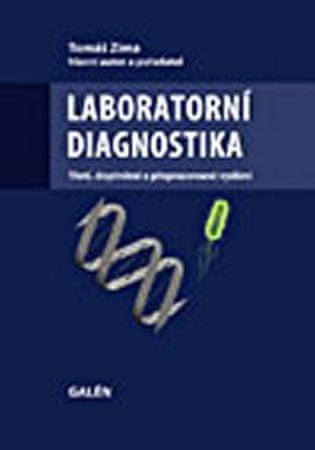 Zima Tomáš: Laboratorní diagnostika