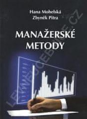 Mohelská Hana, Pitra Zbyněk: Manažerské metody