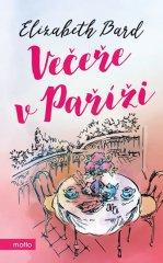 Bard Elizabeth: Večeře v Paříži