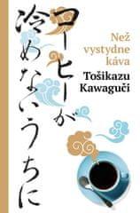 Kawaguchi Toshikazu: Než vystydne káva