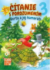 Bednáriková Libuša: Čítanie s porozumením 3 - Berta a jej kamaráti