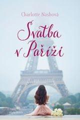 Nashová Charlotte: Svatba v Paříži