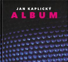 Kaplický Jan: Album - Jan Kaplický