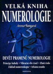 Šanová Anna: Velká kniha numerologie - Devět pramenů numerologie