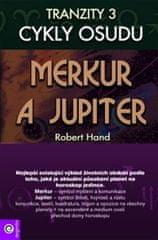 Hand Robert: Merkur a Jupiter