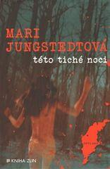 Jungstedtová Mari: Této tiché noci
