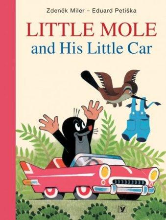 Miler Zdeněk, Petiška Eduard: Little Mole and His Little Car