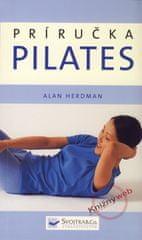 Herdman Alan: Pilates - Príručka