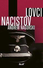 Nagorski Andrew: Lovci nacistov