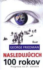 Friedman George: Nasledujúcich 100 rokov, 2. vydanie