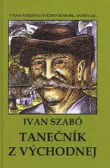 Szabó Ivan: Tanečník z Východnej