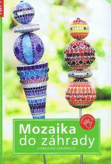 Kolektív: Mozaika do záhrady