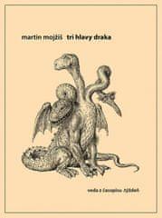 Mojžiš Martin: Tri hlavy draka