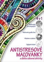 Antalovská Daniela: Antistresové maľovanky a ďalšie zábavné aktivity 4 v 1