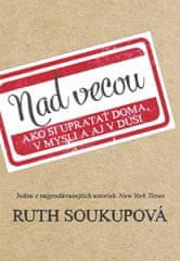 Soukupová Ruth: Nad vecou