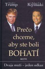 Donald J. Trump; Robert T. Kiyosaki: Prečo chceme, aby ste boli bohatí - 2 vydanie