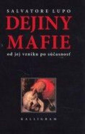 Lupo Salvatore: Dejiny Mafie