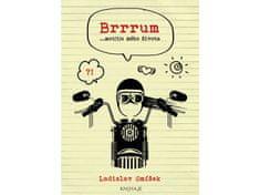 Smíšek Ladislav: Brrrum...mot(t)o mého života