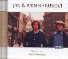 Kraus Jan & Ivan: Jan a Ivan Kraus - Rodinný sjezd - CD