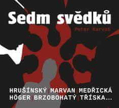 Karvaš Peter: Sedm svědků - CD