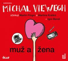 Viewegh Michal: Muž a žena - CDmp3