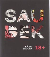 Saudek Kája, Saudková Berenika: Saudek 18+