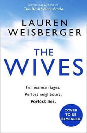 Weisbergerová Lauren: The Wives