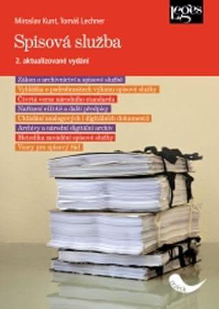 Lechner Tomáš, Kunt Miroslav: Spisová služba (2. aktualizované vydání)