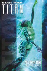 Bennett Christopher L.: Star Trek: Titan - Přes dravé moře