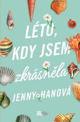 Hanová Jenny: Léto, kdy jsem zkrásněla
