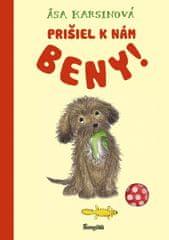 Karsinová Asa: Prišiel k nám Beny!
