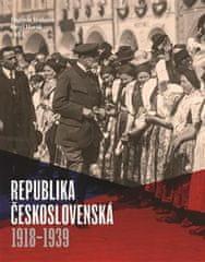 Hájková Dagmar, Horák Pavel,: Republika československá 1918-1939