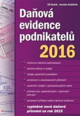 Dušek Jiří, Sedláček Jaroslav,: Daňová evidence podnikatelů 2016