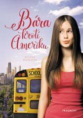 Durková Milena: Bára krotí Ameriku
