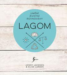 Larsen Elias, Jackson Jonny: Lagom - Umění životní rovnováhy