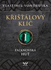 Vondruška Vlastimil: Křišťálový klíč 1 - Falknovská huť