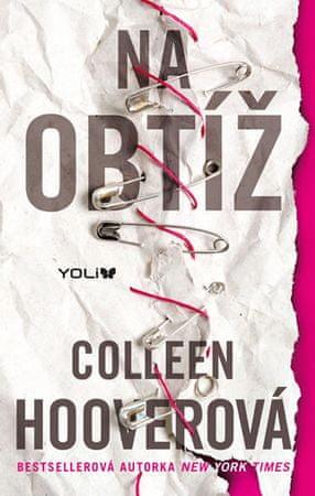 Hooverová Colleen: Na obtíž