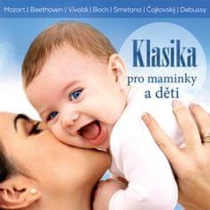 Various: Klasika pro maminky a děti - CD