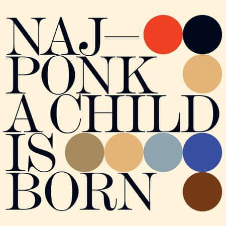 Najponk: A Child Is Born