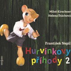 Kirschner Miloš, Helena Štáchová: Hurvínkovy příhody 2 - CD