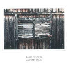 Dorůžka David: Autumn Tales