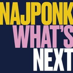 Najponk: What´s Next
